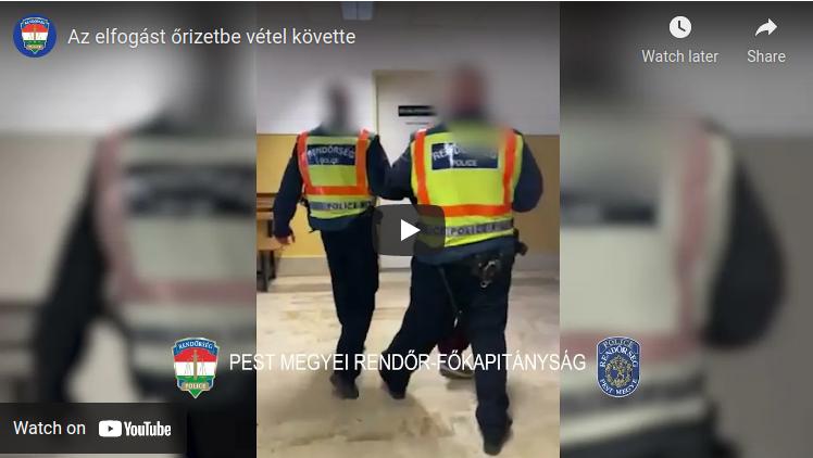Az elfogást őrizetbe vétel követte – rendőrségi hírek